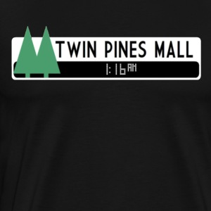 TWIN PINES MALL T-SHIRT - Men's Premium T-Shirt