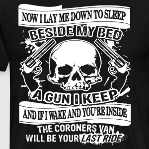 now i lay me down to sleep beside my bed a gun i k - Men's Premium T-Shirt