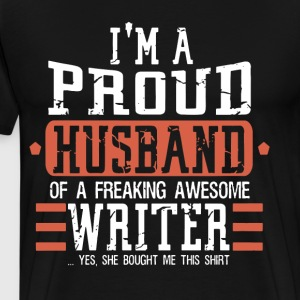 I m a proud husband of a freaking awesome writer y - Men's Premium T-Shirt