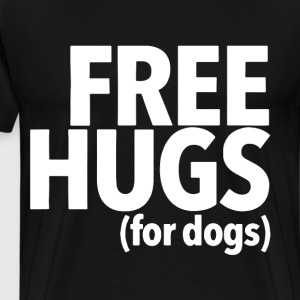 FREE HUGS FOR DOGS T-SHIRTS - Men's Premium T-Shirt