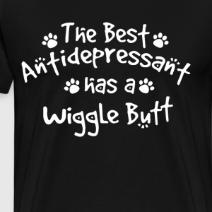 The Best Antidepressant Has a Wiggle butt - Men's Premium T-Shirt