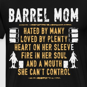 barrel mom hated by many loved by plenty heart on - Men's Premium T-Shirt