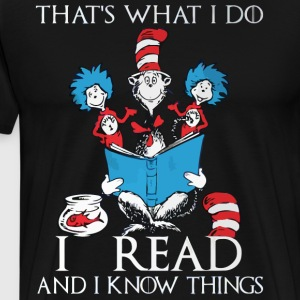 That's what I do I read - Men's Premium T-Shirt