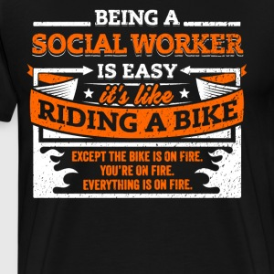 Social Worker Shirt: Being A Social Worker Is Easy - Men's Premium T-Shirt