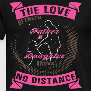 The Love Between Father And Daughter T Shirt - Men's Premium T-Shirt