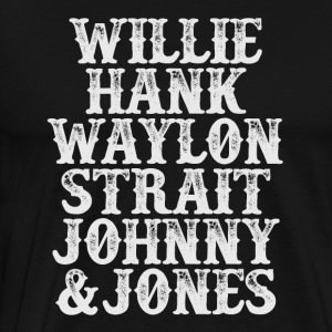 Willie, Hank, Waylon, Strait, Johnny & Jones - Men's Premium T-Shirt
