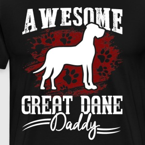 Great Dane Shirt - Awesome Great Dane Daddy Shirt - Men's Premium T-Shirt