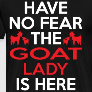 Have no fear the goat lady is here - Men's Premium T-Shirt