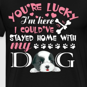 I Could've Stayed Home With My Dog T Shirt - Men's Premium T-Shirt