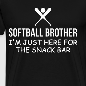 Softball brother i m just here for the snack bar - Men's Premium T-Shirt