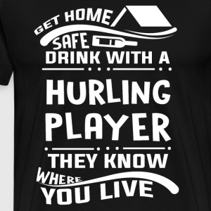 Safe Drink With A Hurling Player T Shirt - Men's Premium T-Shirt