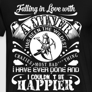 Falling In Love With A Miner T Shirt - Men's Premium T-Shirt