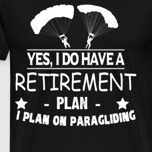 I Plan on Paragliding T Shirt - Men's Premium T-Shirt