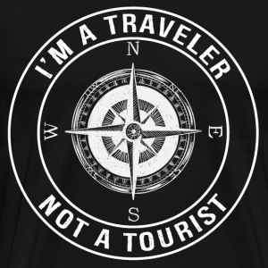 I'm a Traveler, Not a Tourist - Men's Premium T-Shirt