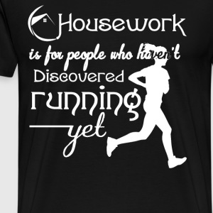 Who Haven't Discovered Running Yet T Shirt - Men's Premium T-Shirt