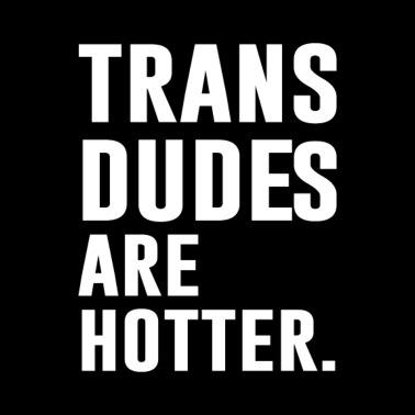 fa6f8d2a Trans Dudes Are Hotter Funny Transgender T-shirt - Men's Premium T-Shirt