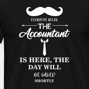 Accountant Everyone relax the Accountant is here