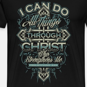 Christian - I can do all things through Christ tee