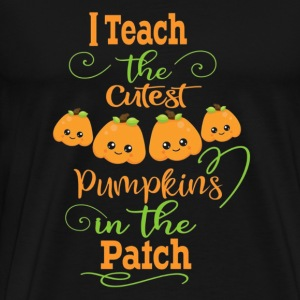 I The Teachers Cutest Pumpkins In The Patch - Men's Premium T-Shirt