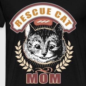 I Am A Rescue Cat Mom T Shirt - Men's Premium T-Shirt