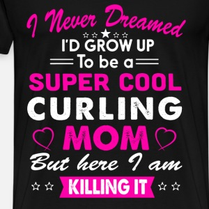 Curling Mom Funny T-Shirt