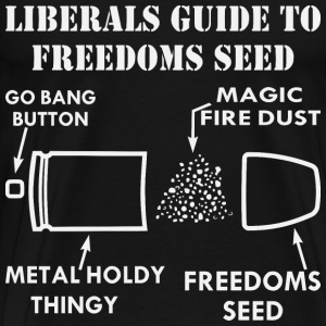 Liberals Guide To Freedoms Seed  ©WhiteTigerLLC.co