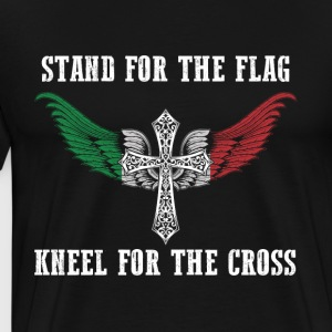 Stand for the flag Italy kneel for the cross - Men's Premium T-Shirt