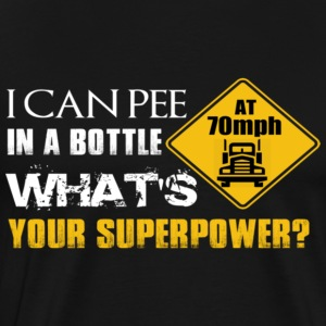 I CAN PEE IN THE BOTTLE - Men's Premium T-Shirt
