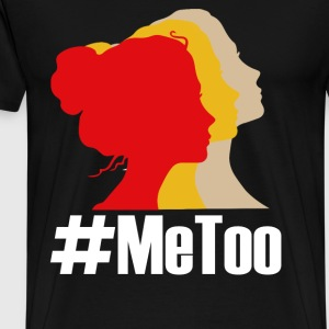 #MEETOO WOMEN TSHIRT - Men's Premium T-Shirt