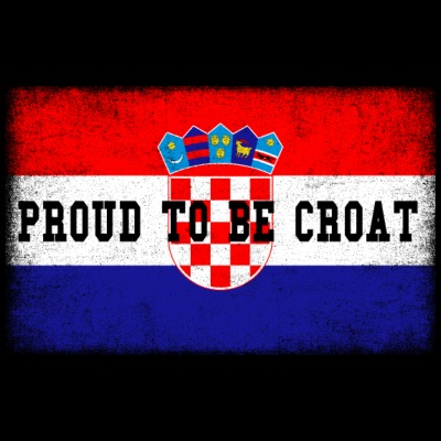Proud To Be Croat - Hrvatska Croatia Pride Home