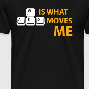 04 wasd is what moves me - Men's Premium T-Shirt