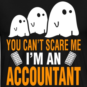 Halloween You Cant Scare Me Im Accountant - Men's Premium T-Shirt