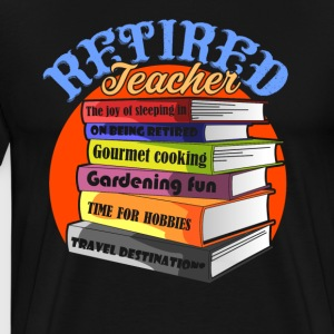 RETIRED TEACHER BOOK SHIRT - Men's Premium T-Shirt
