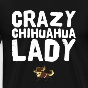 Crazy chihuahua Lady - Men's Premium T-Shirt