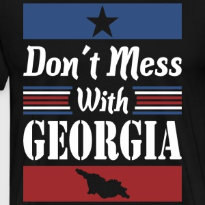 Dont Mess With Georgia - Men's Premium T-Shirt
