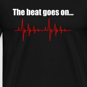 The beat goes on - Men's Premium T-Shirt