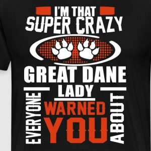 Crazy Great Dane Lady Shirt - Men's Premium T-Shirt