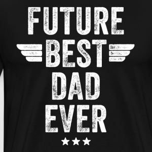 Future best dad ever - Men's Premium T-Shirt
