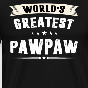 World s Greatest PAWPAW T-Shirt - Men's Premium T-Shirt