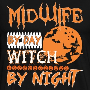Midwife By Day Witch By Night Halloween - Men's Premium T-Shirt
