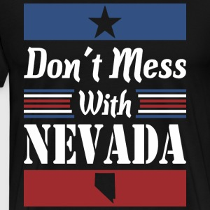 Dont Mess With Nevada - Men's Premium T-Shirt