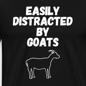 Easily distracted by goats - Men's Premium T-Shirt