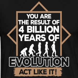 Evolution/Funny/Fun/Darwin/Mankind/Human Being/Ape - Men's Premium T-Shirt