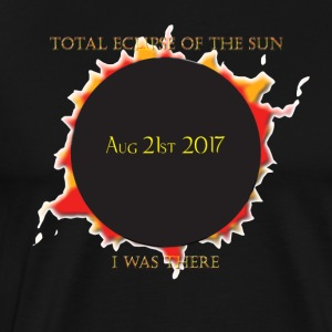 Total Eclipse of The Sun - I was There - Men's Premium T-Shirt