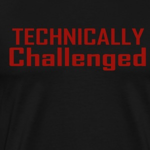 Technically Challenged - Men's Premium T-Shirt