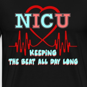 NICU KEEPING THE BEAT FOR DAY SHIRT - Men's Premium T-Shirt
