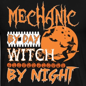 Mechanic By Day Witch By Night Halloween - Men's Premium T-Shirt