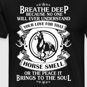 Love Horse Smell Shirt - Men's Premium T-Shirt