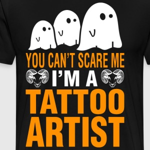 Halloween You Cant Scare Me Im Tattoo Artist - Men's Premium T-Shirt