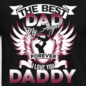 THE BEST DAD ANGEL FOREVER SHIRT - Men's Premium T-Shirt